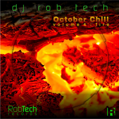 October Chill Vol 4: Fire